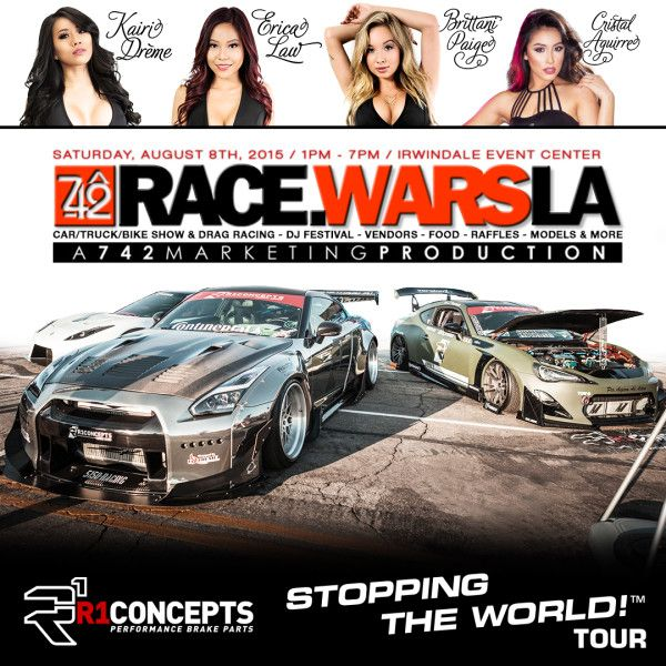 , STOPPING THE WORLD! Tour Invades Race Wars LA 2015!