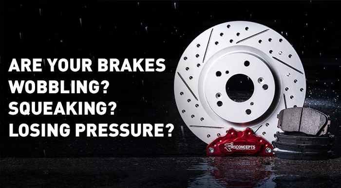 Are your brakes wobbling? Squeaking? Losing pressure?