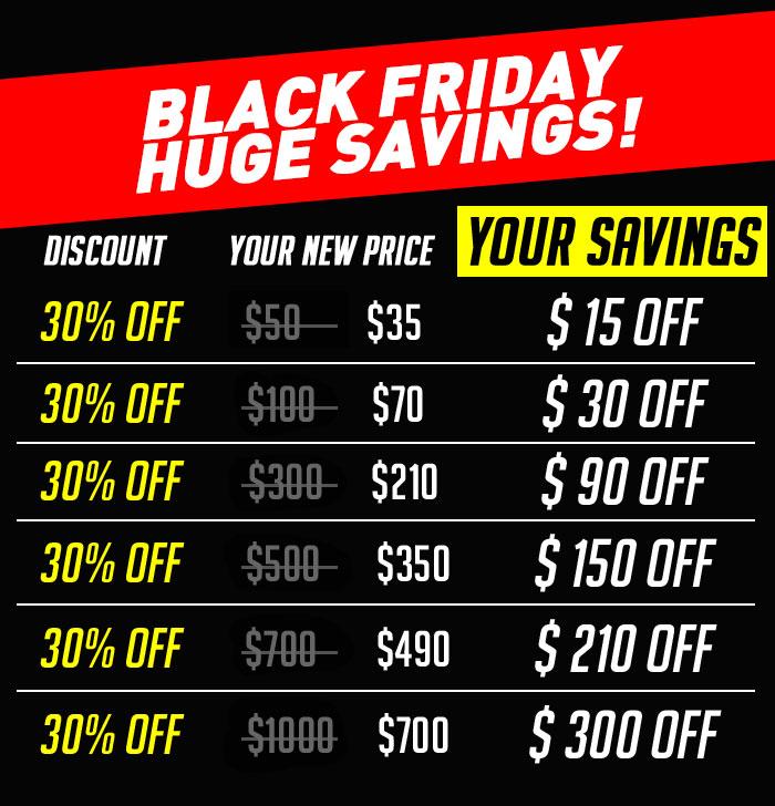 Black Friday Huge Savings